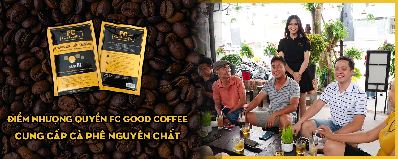 Cafe nhượng quyền FC Good Coffee